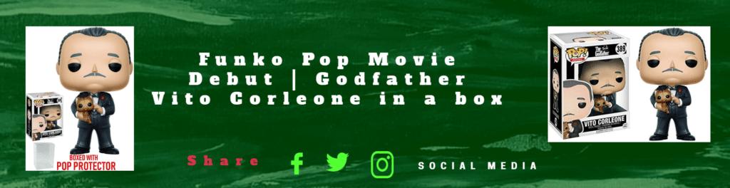 Funko Pop Movie Debut   Godfather Vito Corleone in a box